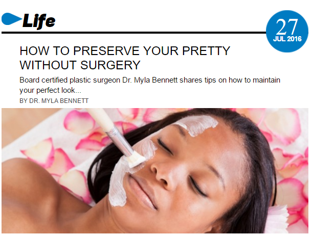 Dr. Myla teaches Jet Mag readers how to preserve their pretty without surgery.