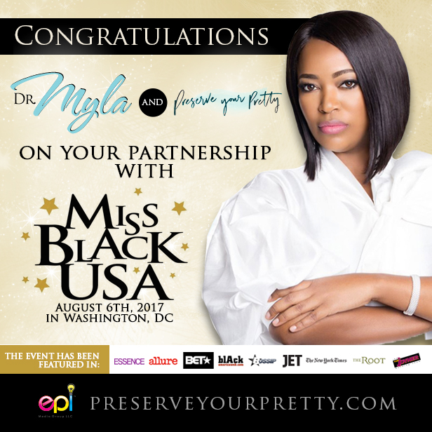 Dr. Myla enters partnership with 2017 Miss Black USA Pageant